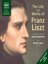 The Life and Works of Liszt (MP3)